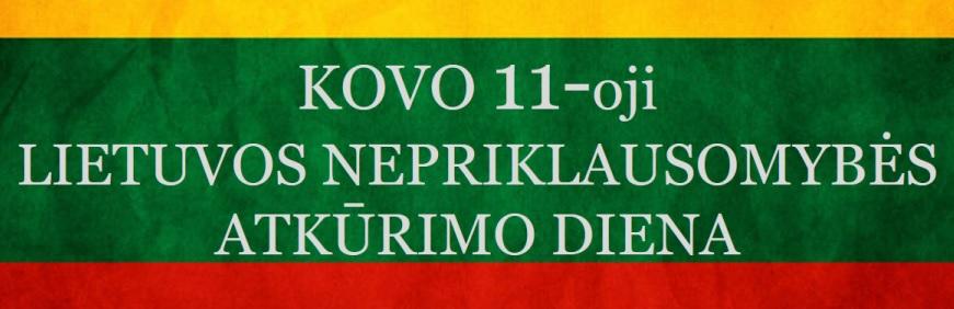 Sveikiname su Lietuvos nepriklausomybės atkūrimo diena!